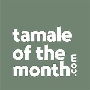 Tamale of the Month